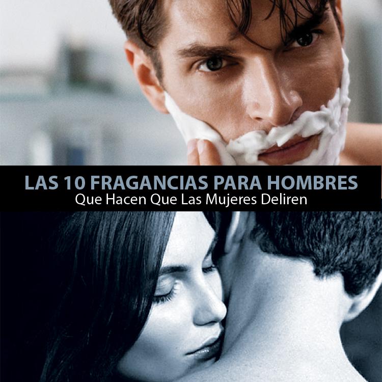 Los Mejores Perfumes Para Hombres Que Las Mujeres Aman Métodos