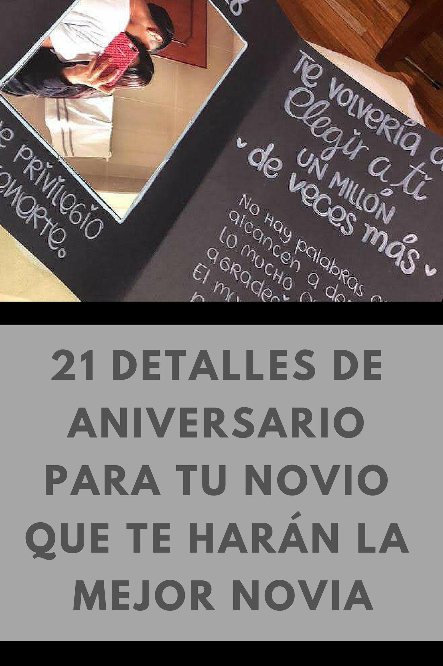 21 Detalles De Aniversario Para Tu Novio Que Te Harán La