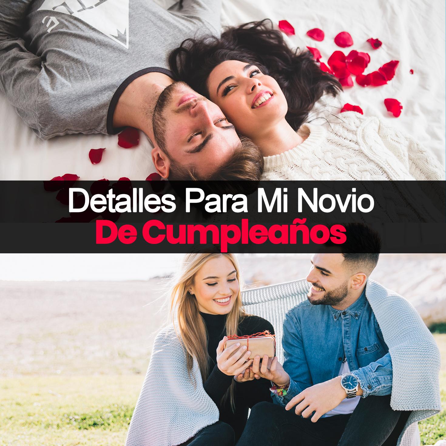28 Regalos De Cumpleaños Para Tu Novio- Ideas Que Enamoran Más ...