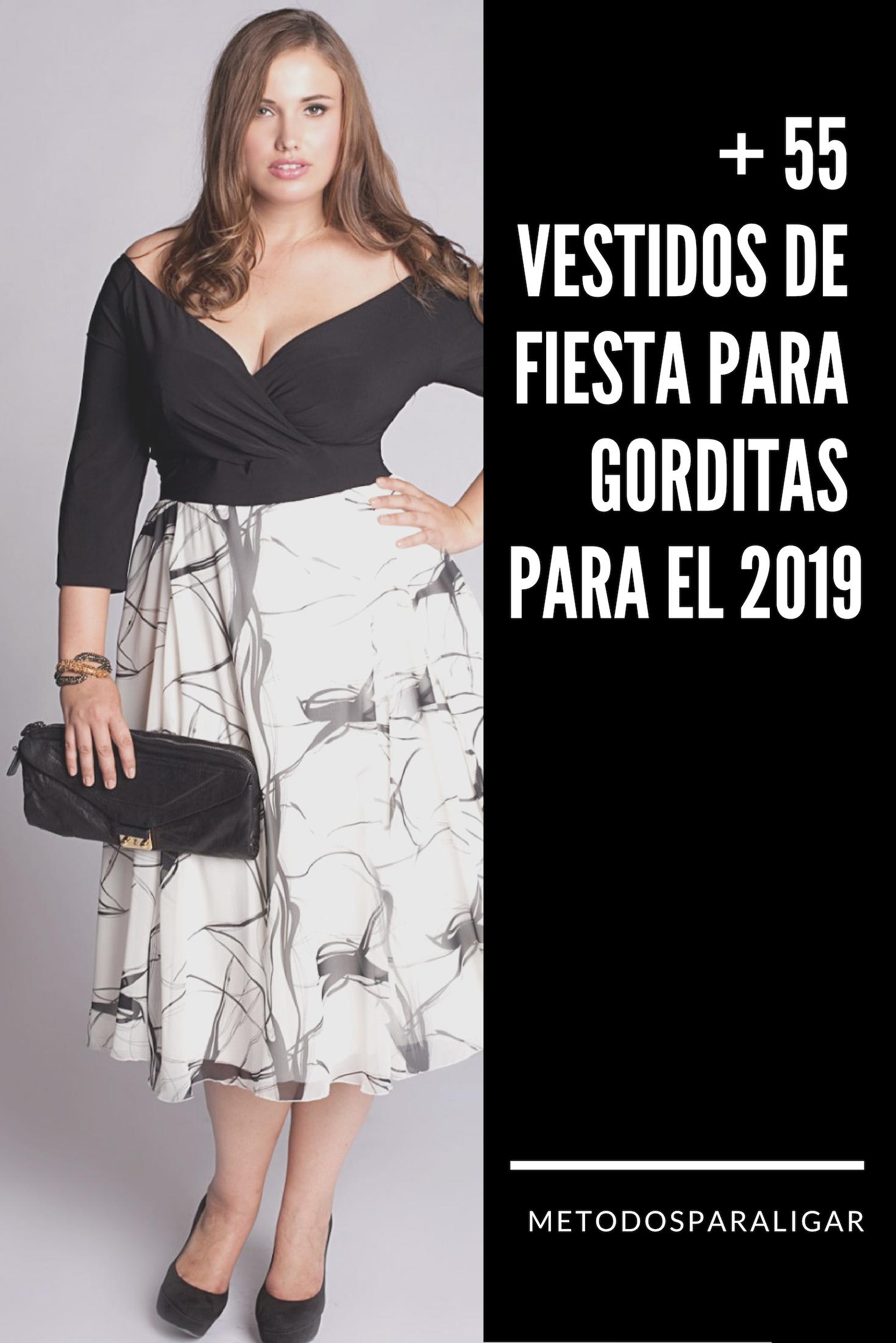 55 Vestidos De Fiesta Para Gorditas Para El 2019 Métodos